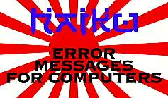 Haiku Error Messages for Computers